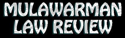 Jurnal Mulawarman Law Review Fakultas Hukum Universitas Mulawarman